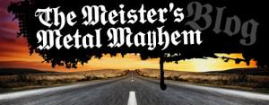 Meister's Metal Mayhem