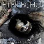 Step Echo-Songs For the Broken