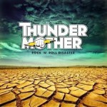 Thundermother-Rock n Roll Disaster