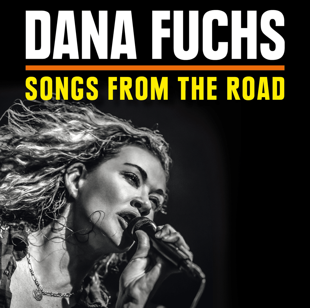 "Dana Fuchs ""Songs from the Road"""